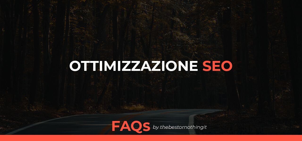 Ottimizzazione SEO Search Engine Optimization