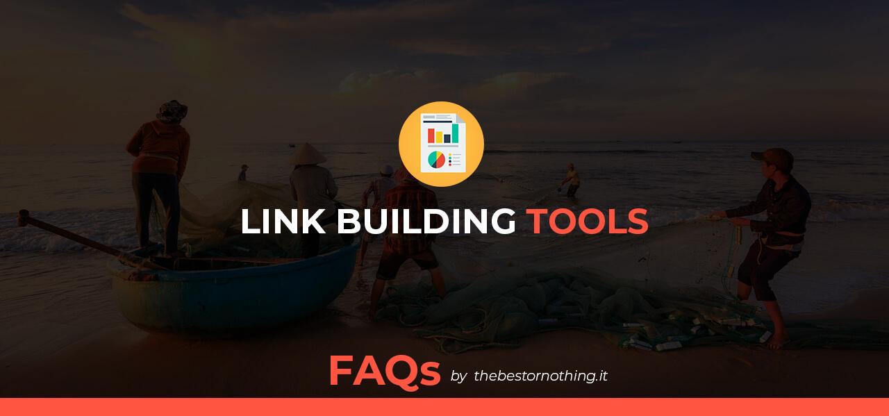 Strumenti e Tools per la Link Building
